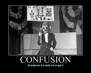 confusion demotivational poster